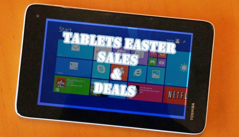 Tablets Easter Sales, Tablets Easter Deals, Easter Tablets Deals, Easter Tablets Sales