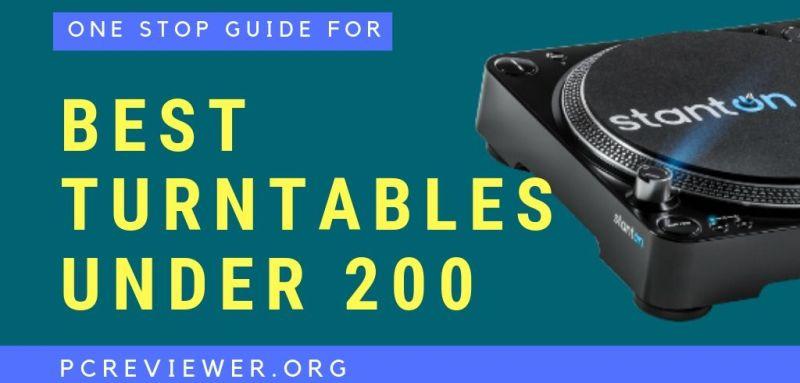 Best Turntables Under 200
