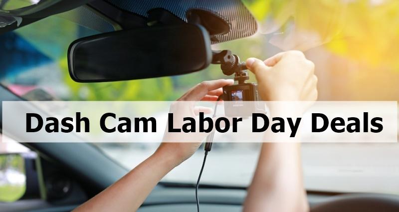 Dash Cam Labor Day Deals