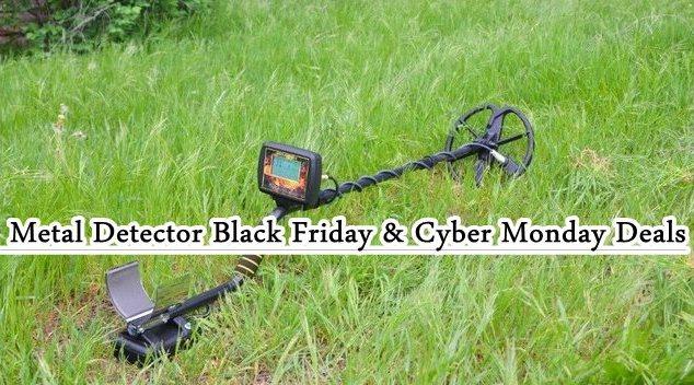 Metal Detector Black Friday, Metal Detector Cyber Monday Deals, Metal Detector Black Friday Deals