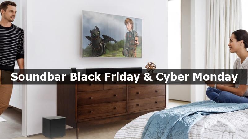 Best Soundbar Black Friday & Cyber Monday Deals 2021