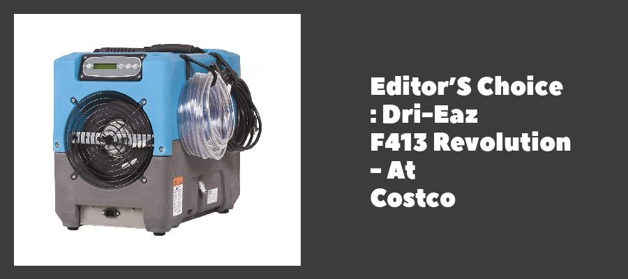Editor'S Choice : Dri-Eaz F413 Revolution - At Costco
