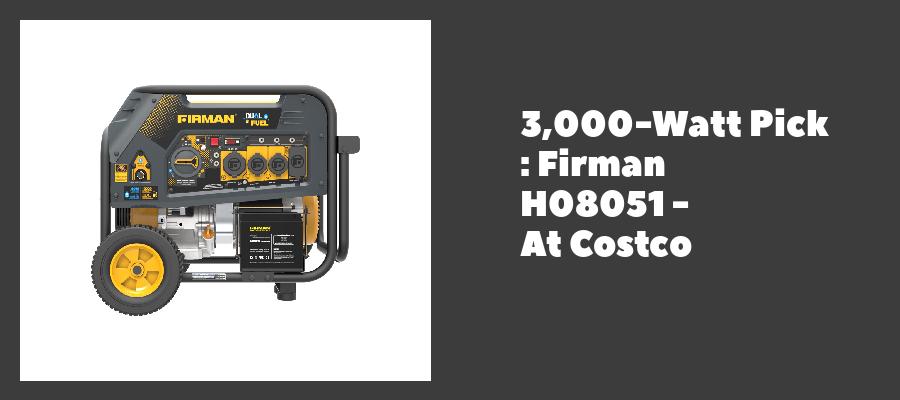 3,000-Watt Pick : Firman H08051 - At Costco