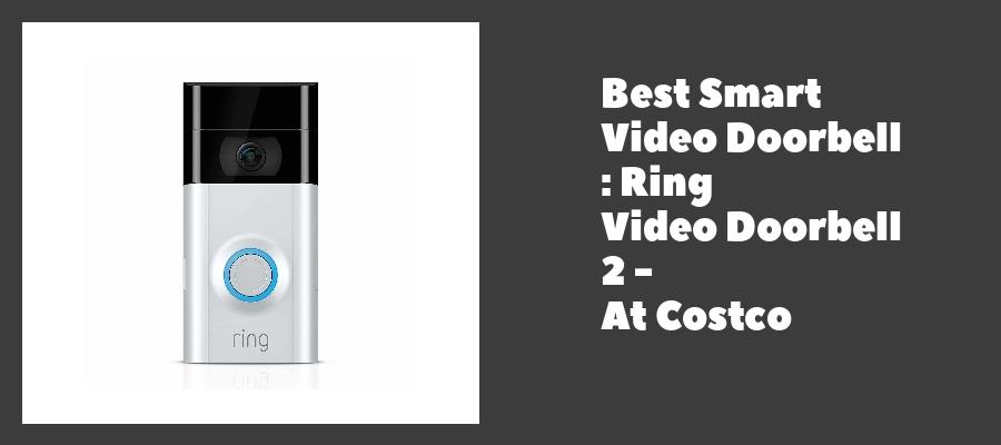 Best Smart Video Doorbell : Ring Video Doorbell 2 - At Costco