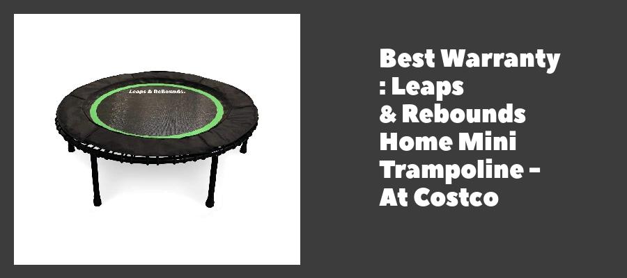 Best Warranty : Leaps & Rebounds Home Mini Trampoline - At Costco