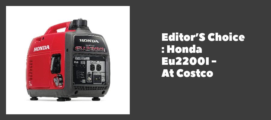 Editor'S Choice : Honda Eu2200I - At Costco