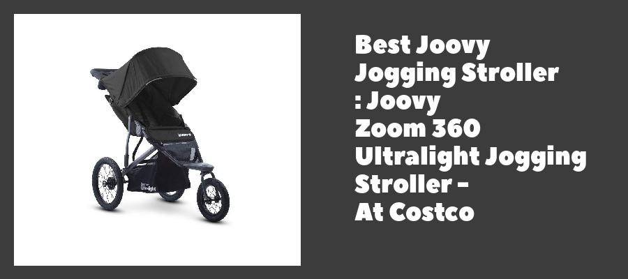 Best Joovy Jogging Stroller : Joovy Zoom 360 Ultralight Jogging Stroller - At Costco